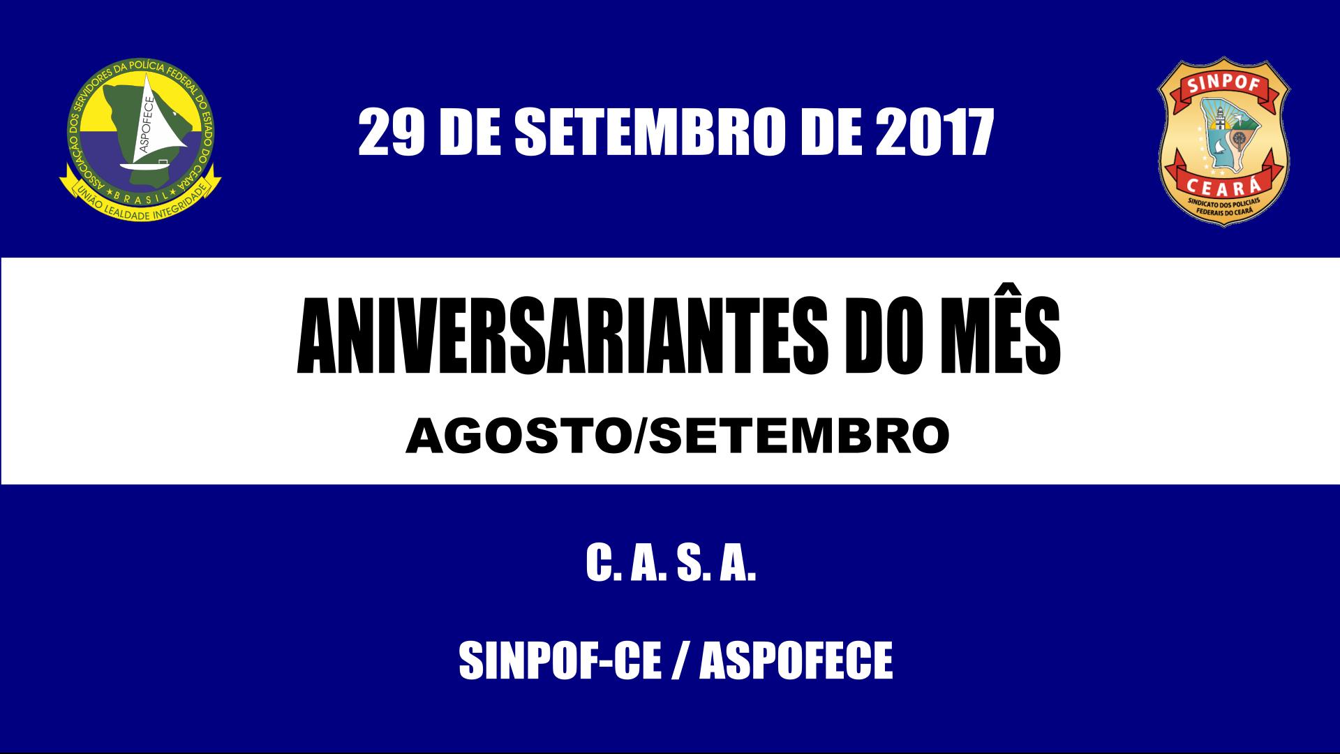 Confraternização dos aniversariantes dos meses de agosto e setembro de 2017